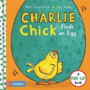 Charlie Chick Finds an Egg by Nick Denchfield