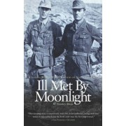 Ill Met by Moonlight by W Stanley Moss