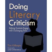 Doing Literary Criticism by Tim Gillespie