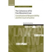The Coherence of EU Free Movement Law by Niamh Nic Shuibhne