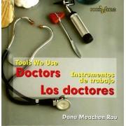 Doctors/Los Doctores by Dana Meachen Rau