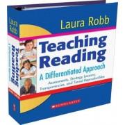 Teaching Reading by Laura Robb