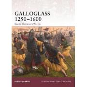 Galloglass 1250-1600 by Fergus Cannan