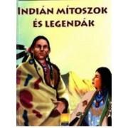 Indian mitoszok es legendak. Indienii din valea fermecata