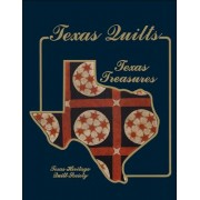 Texas Quilts by Texas Heritage Quilt Society