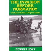Invasion Before Normandy by Edwin P. Hoyt