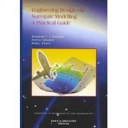 Engineering Design Via Surrogate Modelling by Alexander I. J. Forrester