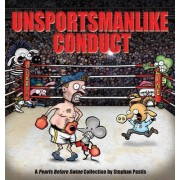 Unsportsmanlike Conduct by Stephan Pastis