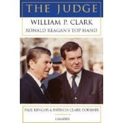 The Judge by Professor of Political Science and Executive Director of the Center for Vision and Values Paul Kengor PH.D.