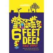 Six Feet Deep by Rose Impey