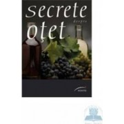 Secrete despre otet - Elisabeth Andreani Francoise Maitre