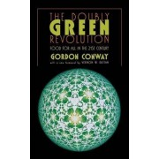The Doubly Green Revolution by Gordon R. Conway