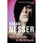 Woman with a Birthmark by Hakan Nesser