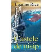 Castele de nisip - Luanne Rice