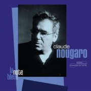 Claude Nougaro - La Note Bleue (0724387565821) (1 CD)