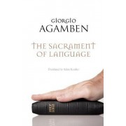 The Sacrament of Language by Giorgio Agamben