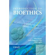 Introduction to Bioethics by J. A. Bryant