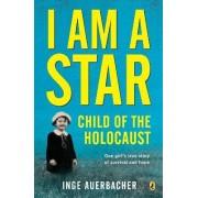 I am A Star by Inge Auerbacher