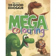 Disney Pixar The Good Dinosaur Mega Colouring by Parragon Books Ltd