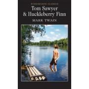 Tom Sawyer & Huckleberry Finn by Mark Twain