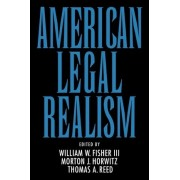 American Legal Realism by William W. Fisher