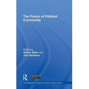The Future of Political Community by Gideon Baker