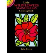 Little Wildflowers Stained Glass Colouring Book by John Green