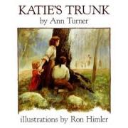 Katie's Trunk by Ann Turner