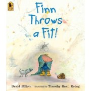 Finn Throws a Fit! by Professor of Music and Music Education David Elliott