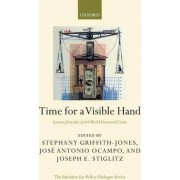 Time for a Visible Hand by Stephany Griffith-Jones