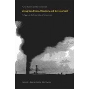 Living Conditions, Disasters, and Development by Frederick L. Bates