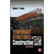 Temporary Structures in Construction by Robert T. Ratay
