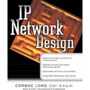 IP Network Design by Cormac Long