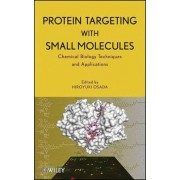Protein Targeting with Small Molecules by Hiroyuki Osada