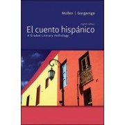 El Cuento Hispanico by Edward J. Mullen
