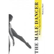 The Male Dancer by Ramsay Burt
