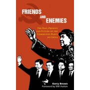 Friends and Enemies by Kerry Brown