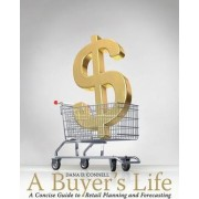 A Buyer's Life by Dana Connell