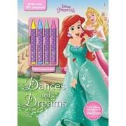 Disney Princess Dances and Dreams by Parragon Books Ltd