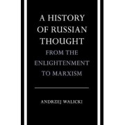 A History of Russian Thought from the Enlightenment to Marxism by Andrzej Walicki