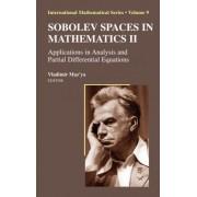 Sobolev Spaces in Mathematics: v. 2 by Vladimir Maz'ya