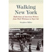 Walking New York by Stephen H. Miller