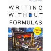 Writing Without Formulas (with 2009 MLA Update Card) by William H Thelin