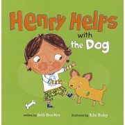 Henry Helps with the Dog by Beth Bracken