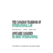 The Canadian Yearbook of International Law 2008: v. 46 by Don M. McRae