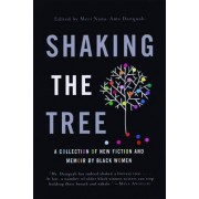 Shaking the Tree by Meri Nana Danquah