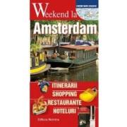 Weekend la Amsterdam