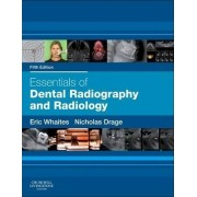 Essentials of Dental Radiography and Radiology by Eric Whaites