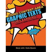 Using Content-Area Graphic Texts for Learning by Meryl Jaffe