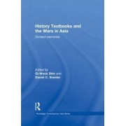 History Textbooks and the Wars in Asia by GI-Wook Shin